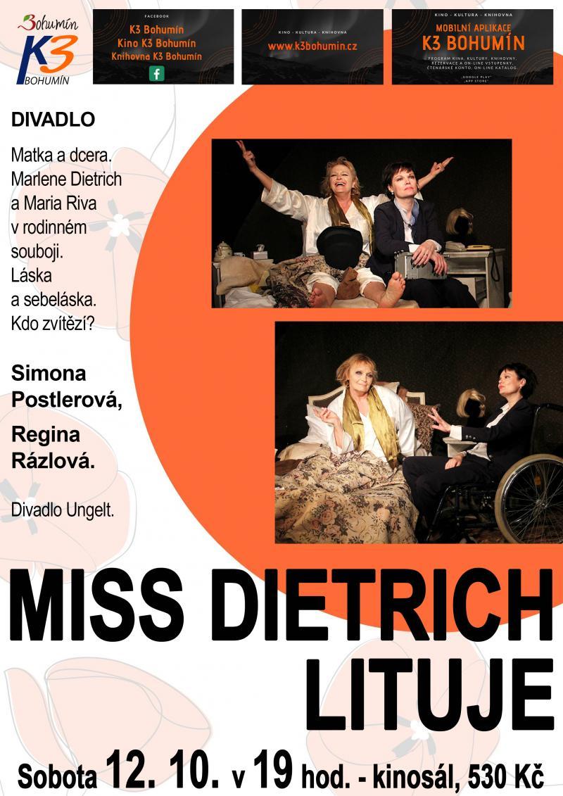 Zobrazit detail akce: Miss Dietrich lituje