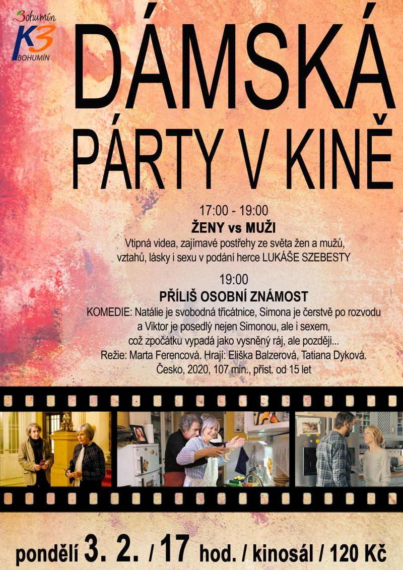 Zobrazit detail akce: Příliš osobní známost, Dámská párty od 17:00