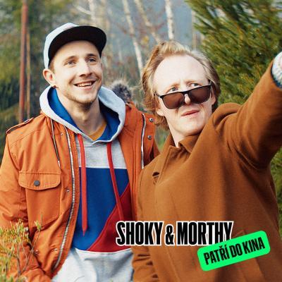 Zobrazit detail akce: Shoky & Morthy: Poslední velká akce UVEDEME ZA ÚČASTI TVŮRCŮ!